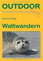 Wattwandern: Outdoorhandbuch