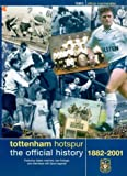 Tottenham Hotspur: The Official History Of - 1882-2001 [DVD]