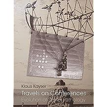 Travels on Conferences: Evolution of Digital Pathology