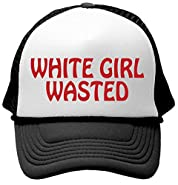 WHITE GIRL WASTED - Unisex Adult Trucker Cap Hat