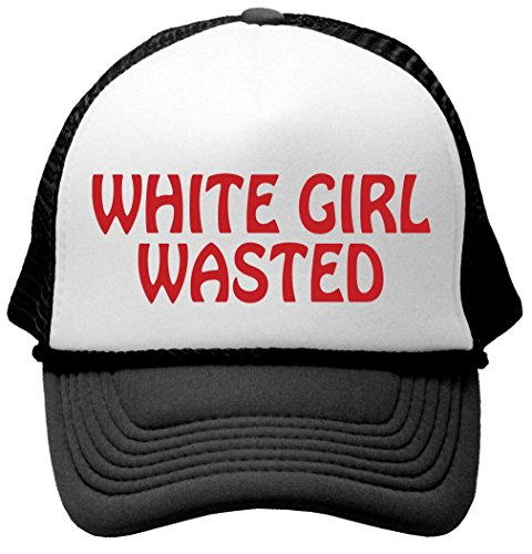 White Girl Wasted - Funny Party Dance frat College Mesh Trucker Cap Hat, Black