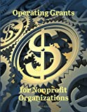 img - for Operating Grants for Nonprofit Organizations book / textbook / text book