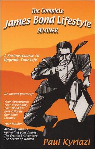 The Complete James Bond Lifestyle Seminar