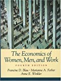img - for The Economics of Women, Men, and Work (4th Edition) book / textbook / text book