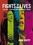 Fights of Our Lives, John Duffy, 000200089X