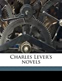 Charles Lever's Novels, Charles James Lever and Hablot Knight Browne, 1149303506