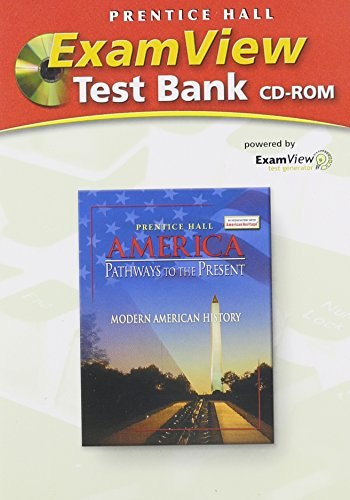 Exam View Test Bank CD-ROM for America Pathways to the Present: Modern American History