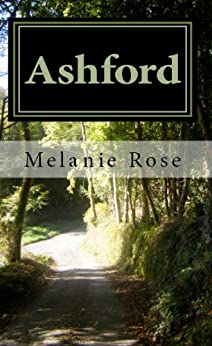 Ashford by [Rose, Melanie]