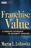 Franchise Value, Martin L. Leibowitz, 0471647888