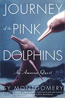 Journey of the Pink Dolphins: An  Quest