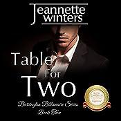 Table for Two: Barrington Billionaire, Book 2 | Jeannette Winters