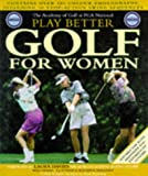 PGA National Academy of Golf Play Better Golf for Women (English and Spanish Edition)