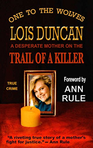 book cover of One to the Wolves, On the Trail of a Killer