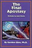 The Final Apostasy 9780972416047