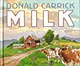 img - for Milk by Donald Carrick (1985-09-03) book / textbook / text book