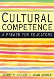img - for Cultural Competence: A Primer for Educators book / textbook / text book