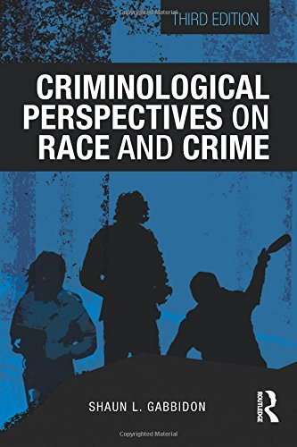 Books : Criminological Perspectives on Race and Crime (Criminology and Justice Studies)