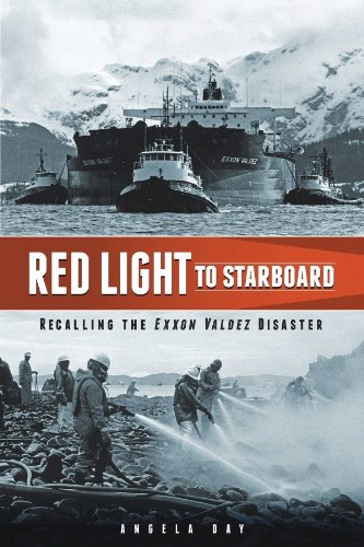 """Red Light to Starboard: Recalling the """"Exxon Valdez"""" Disaster PDF Text fb2 book"""