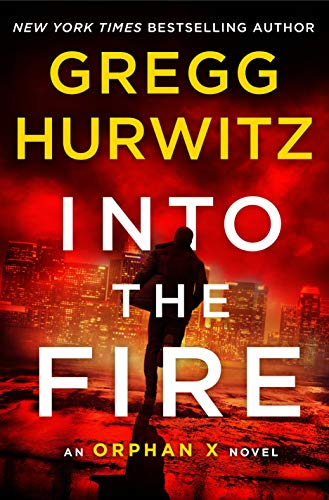 Image of Into the Fire: An Orphan X Novel