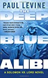 The Deep Blue Alibi, Paul Levine and Paul Levine, 0440242746