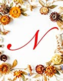 N: Monogram Initial Unruled Composition Book Blank Unlined Notebook, Unruled Large Notebook, Unlined Paper Notebook - Fall Flowers, 8.5