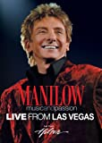 Barry Manilow: Music and Passion Live From Las Vegas
