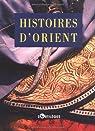 Histoires d'Orient par Krémer