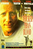 Thicker Than Blood [2004] [DVD]