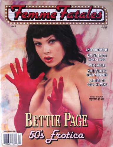 Femme Fatales Magazine Vol. #6 #10/11 April 1998 , Christa Campbell , Angie Dickinson , Russ Meyer , David Friedman , Bettie Page , Brinke Stevens , Mickey Spillane , Jennifer Love Hewitt , Sarah Michelle Gellar