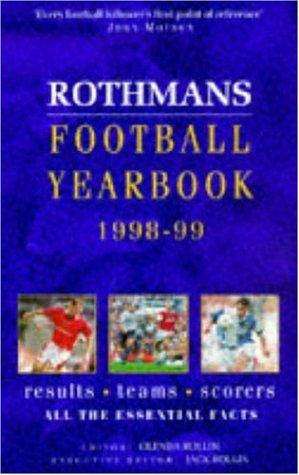 Rothman's Football Year Book 1998-99 por Glenda Rollin,Jack Rollin