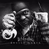 Bullet Maker [Explicit]