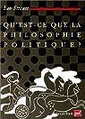 Qu'est-ce que la philosophie politique ? par Strauss