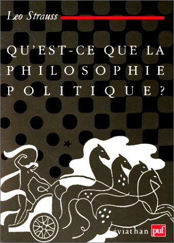 Qu'est-ce que la philosophie politique ? Broché – 1 février 1992 Leo Strauss 213043973X Université - Philosophie Ethique