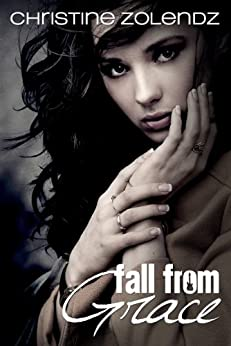 Fall From Grace (Mad World Book 1) by [Zolendz, Christine]