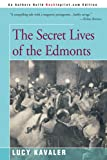 The Secret Lives of the Edmonts, Lucy Kavaler, 0595180922