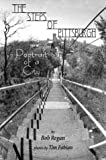 The Steps of Pittsburgh, Bob Regan, 0971183562