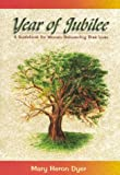 Year of Jubilee, Mary H. Dyer, 0966644875