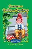 Summer of Circles and Sapphires, Rachel Payne, 0595747051