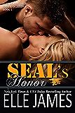 SEAL's Honor (Take No Prisoners Series): A Military Romance