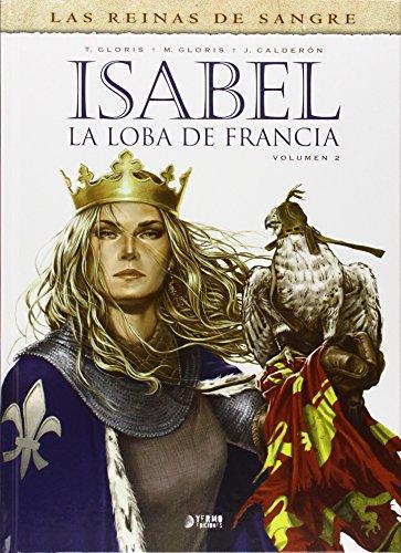 Descargar Libro Isabel. La Loba De Francia 2 Thierry Gloris