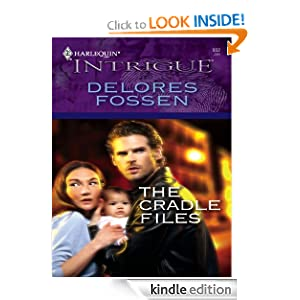 The Cradle Files (Harlequin Intrigue) Delores Fossen