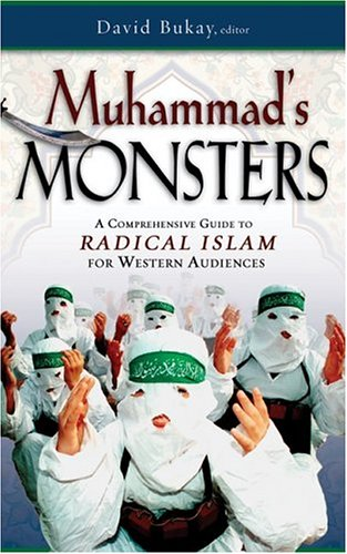Read Online Muhammad's Monsters: A Comprehensive Guide to Radical Islam for Western Audiences ebook