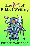 The Art of Email Writing, Philip Vassallo, 0912301791