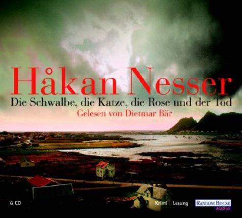 Håkan Nesser - Die Schwalbe, die Katze, die Rose und der Tod (Van Veeteren 9)
