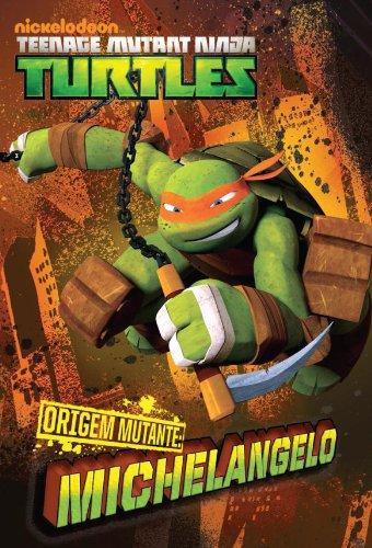 Amazon.com: ORIGEM MUTANTE: Michelangelo (versão brasileira ...