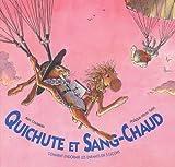 """Afficher """"Quichute et Sang-Chaud ou Comment endormir les enfants en 5 leçons"""""""