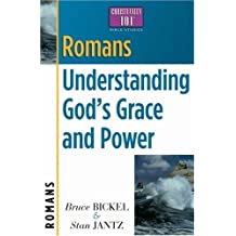 Romans: Understanding God's Grace And Power