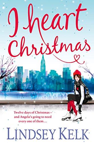 I Heart Christmas (I Heart Series, Book 6) (Top 10 Xmas Carols)