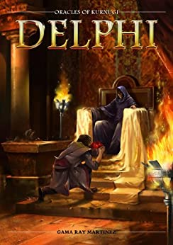 Delphi (The Oracles of Kurnugi Book 1) by [Martinez, Gama Ray]