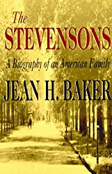 The Stevensons: A Biography of an American Family